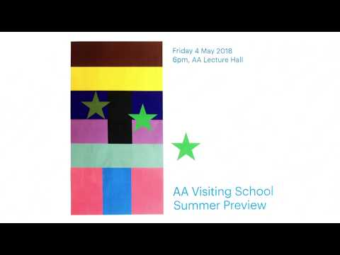 AA Visiting School Summer Preview 2018