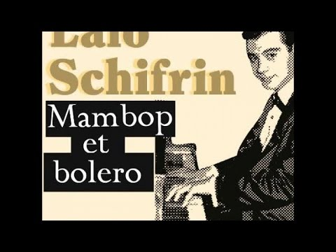 Lalo Schifrin - Lalo Schifrin Plays Exotic Piano & Jazzy Latin Melodies