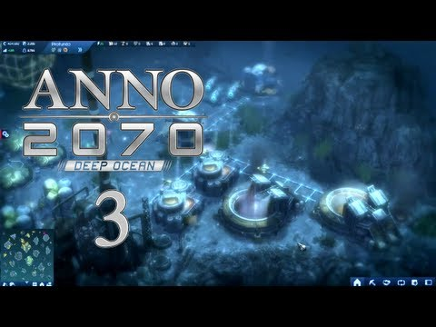 Anno 2070 Deep Ocean Ep 3 - Underwater Mining