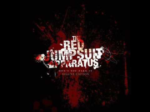 Dont You Fake It - The Red Jumpsuit Apparatus