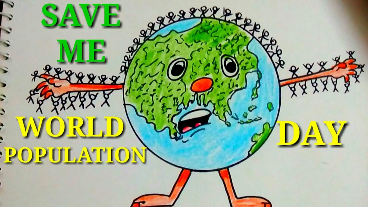 Poster Of The World Easy And Creative Drawing Poster For World Population Day Save Earth