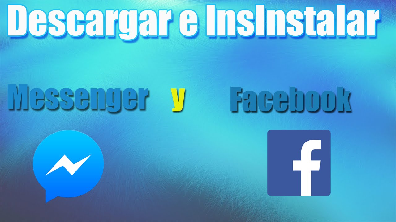 Descargar Messenger Gratis Como Descargar Messenger Y Facebook Para Pc 2016 Y Facil