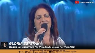 Gloria Estefan - Desde La Oscuridad (Unidos por Haití 2010)
