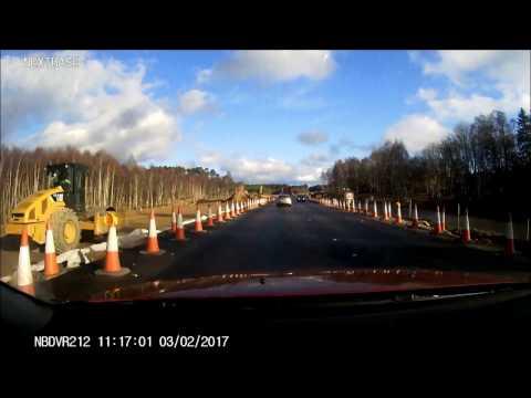 A9 Kincraig - Dalraddy Dualling Works on Dashcam 3/2/17