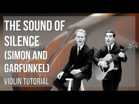 How to play The Sound of Silence by Simon and Garfunkel on Violin (Tutorial)