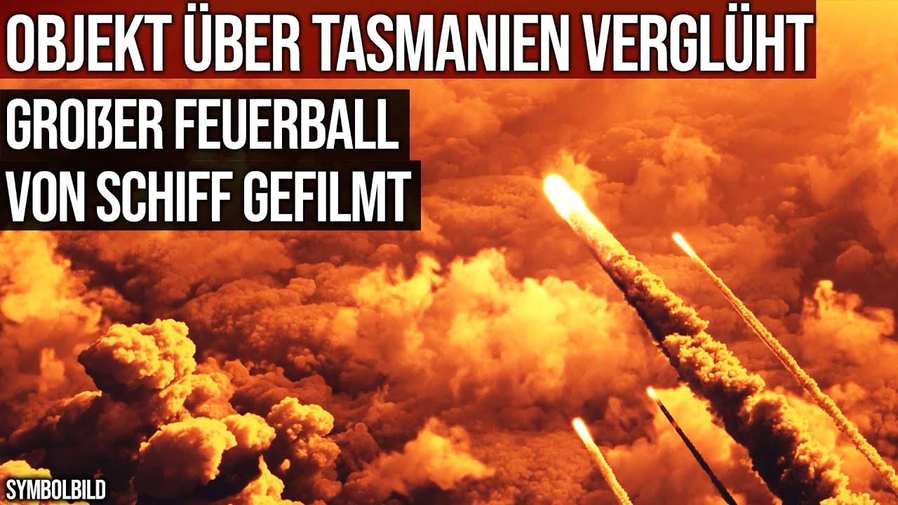 Objekt über Tasmanien verglüht - Großer Feuerball von Schiff gefilmt