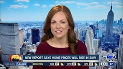 New report says home prices will rise in 2019