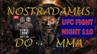 LEWIS vs HUNT! - PALPITES DO UFC FIGHT NIGHT 110 - NOSTRADAMUS DO MMA