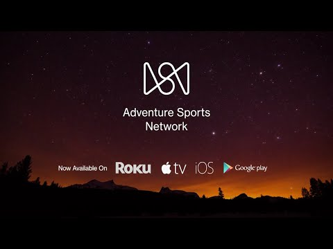 The Adventure Sports Network App is Now Available