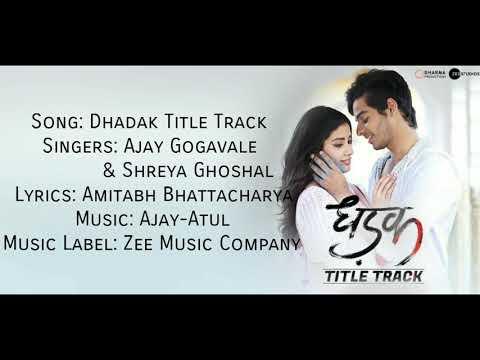 """ DHADAK TITLE TRACK"" Full Song With Lyrics ▪ Dhadak ▪ Ishaan & Jahnvi ▪ Ajay G & Shreya G"
