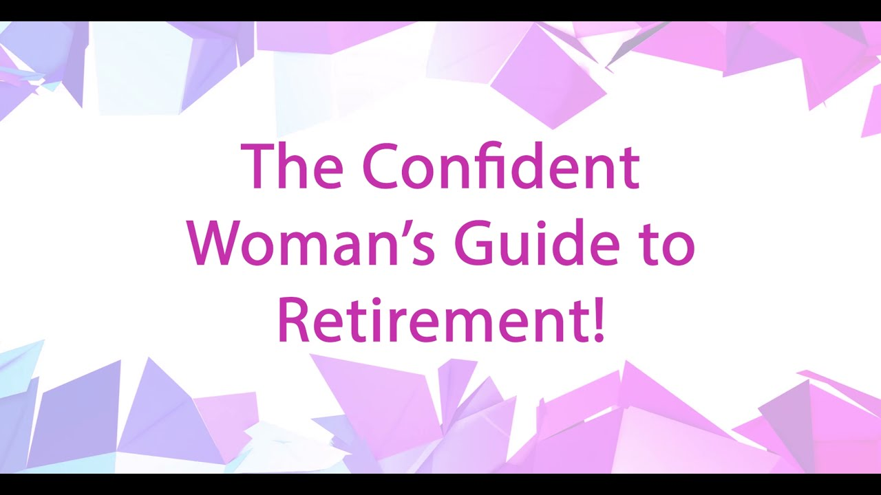 The Confident Woman's Guide to Retirement