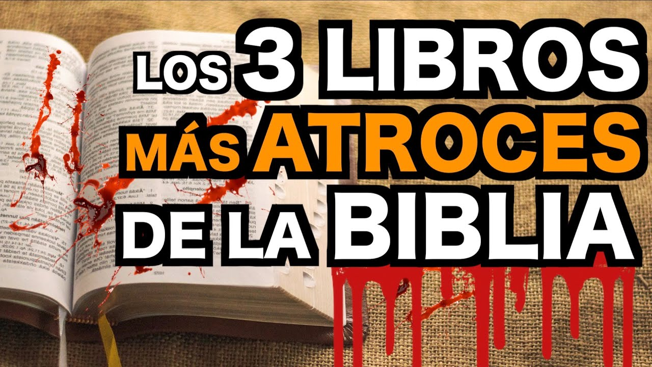 Los 3 LIBROS Más ATROCES, BRUTALES y CRUELES de la BIBLIA
