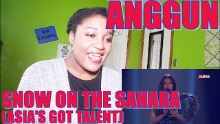 Anggun - Snow On The Sahara (Live Performace) [Asia's Got Talent]   REACTION [GREAT PERFORMANCE!]