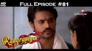 Rangrasiya - Full Episode 81 - With English Subtitles