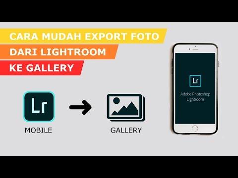 Cara Menyimpan Foto dari Lightroom ke Galeri