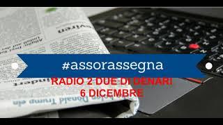 RAI RADIO 2 - DUE DI DENARI- 6 DICEMBRE 2018