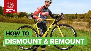 How To Dismount & Remount A Cyclo-cross Bike | CX Skills