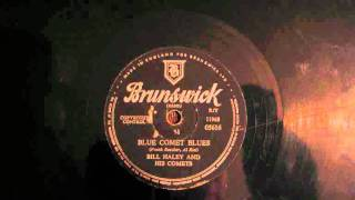 Bill Haley: Blue Comet Blues 78rpm