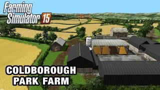 Coldborough Park Farm | Farming Simulator 2015