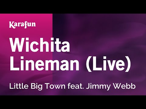 Karaoke Wichita Lineman (Live) - Little Big Town *