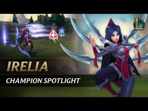 Irelia Champion Spotlight | Gameplay - League of Legends