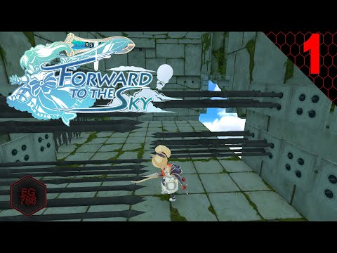 Forward to the Sky - Part 1 |