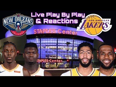 NBA STREAM : New Orleans Pelicans Vs Los Angeles Lakers  | Live Play By Play & Reactions