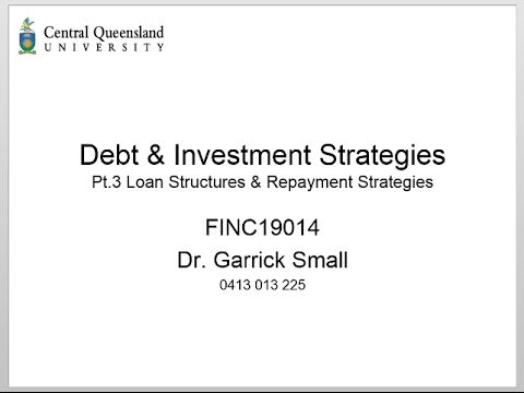 Property Investment and Finance 06: Loan Strategies