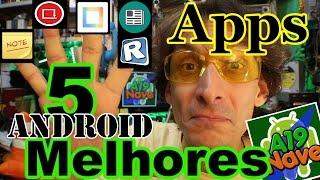 #096 - Os 5 melhores aplicativos para Android - #A19-151