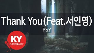 [KY 금영노래방] Thank You(Feat.서인영) - PSY (KY.86685)