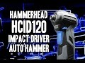 Hammerhead HCID120 Impact Driver / Auto Hammer