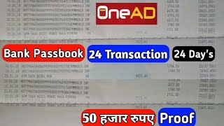 OneAD App 10laks Proof This Video. OneAD Top Earn YouTube channel in OG Guide. OneAD App 1Yr 100k.