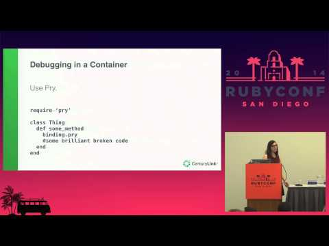 RubyConf 2014 - Containerized Ruby Applications with Docker by Laura Frank