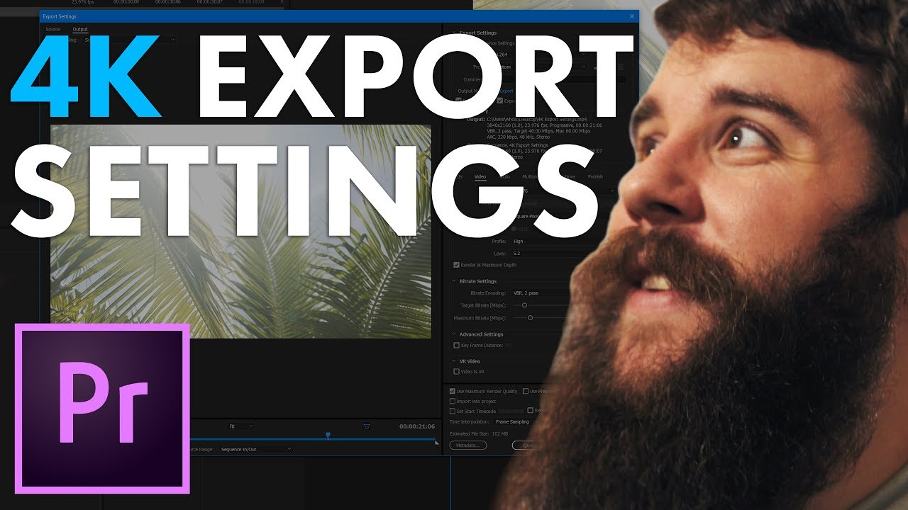 How to export 4K video in Premiere Pro CC for YouTube, Vimeo, & Facebook