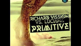 Richard Vission VS. Luciana - Primitive (ButterBOX Ape $hit Remix)