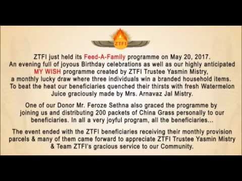 ZTFI- Zoroastrian Trust Funds of India held its Feed-A-Family programme on May 20, 2017.