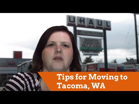 Moving to Tacoma, Washington