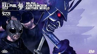 MR.PHIL ft. JOHN PRINCEKIN - ANOTHER WORLD (OFFICIAL VIDEO)