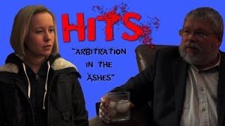 Hits: Episode 8 - Arbitration in the Ashes
