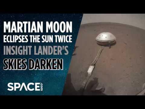 Martian Moon Eclipses Sun Twice - InSight's Skies Darken