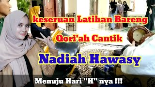 Latihan Bareng Qori'ah Cantik Nadiah Hawasy feat Ibunda tercinta