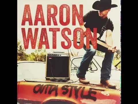 Aaron Watson - Outta Style (Official Audio)
