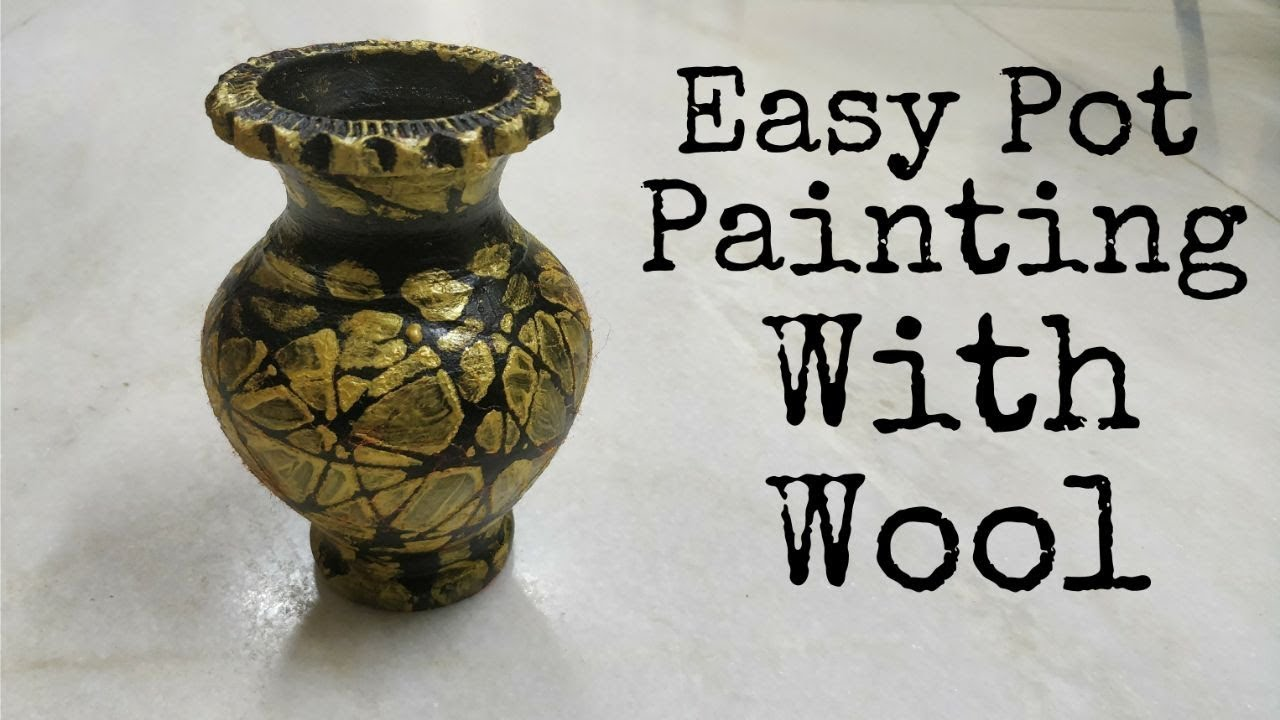 Easy potvase abstract painting with wool diy youtube easy potvase abstract painting with wool diy reviewsmspy