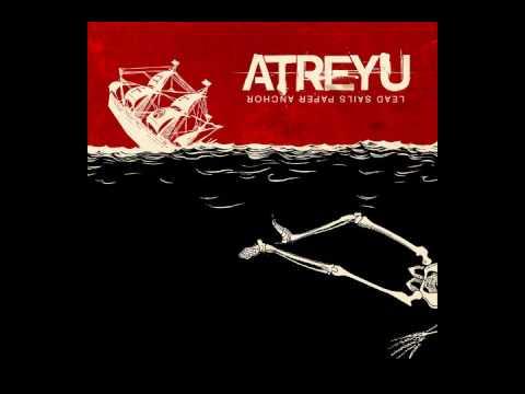 Atreyu - Honor [Lead Sails Paper Anchor]