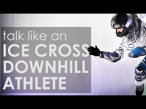 How to Talk Like an Ice Cross Downhill Athlete, feat. Scott and Kyle Croxall