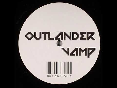 Outlander   Vamp (Break Mix)