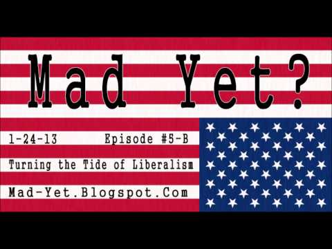 Episode #5-B - Turning The Tide Of Liberalism