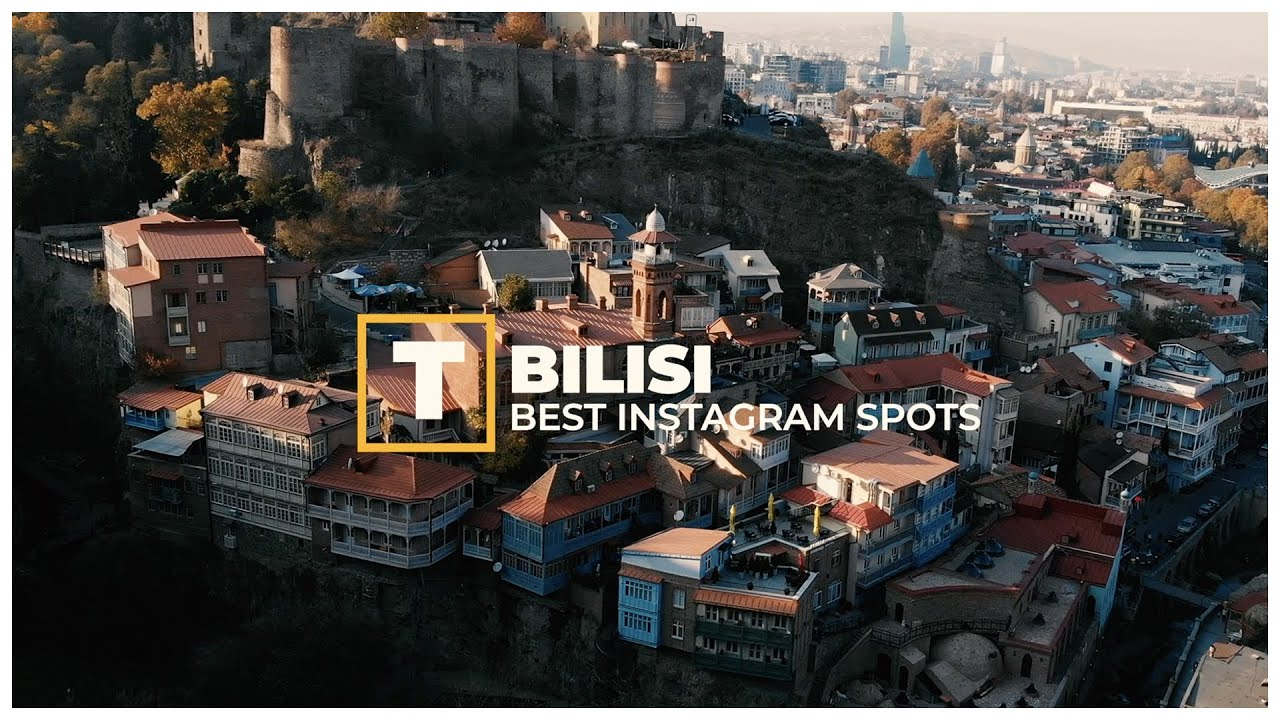 Tbilissi - Best IG spots