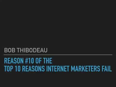 Pt 10   Top Ten Reasons Why Internet Marketers Fail