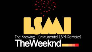 The Weeknd - The Knowing (Instrumental Prod. by LSMi)